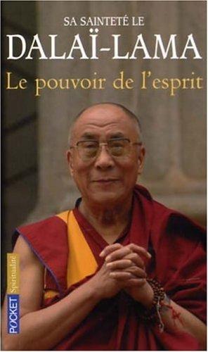 POUVOIR DE L ESPRIT par SA SAINTETE LE DALAI-LAMA