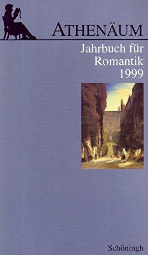 Athenäum, Jahrbuch für Romantik, 1999