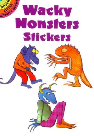 Wacky Monsters Stickers (Dover Pictorial Archives) por Cheryl nathan