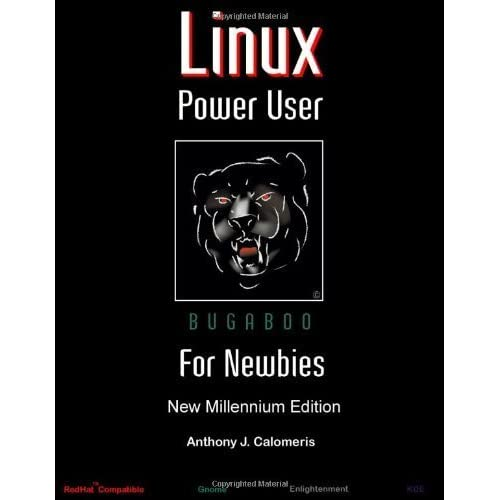 Linux Power User For Newbies by Calomeris, Anthony (2006) Paperback