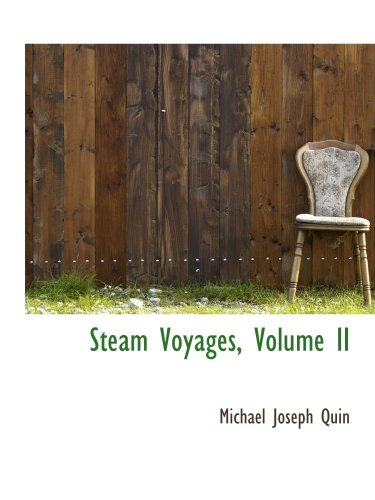 Steam Voyages, Volume II