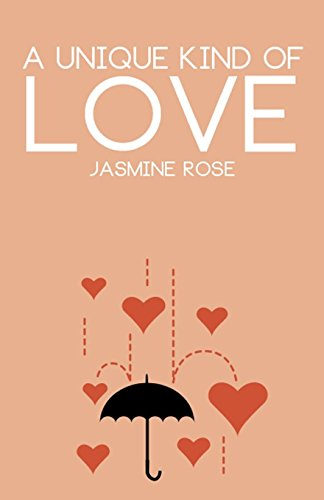 A Unique Kind Of Love By Jasmine Rose  Paperback pdf epub download ebook