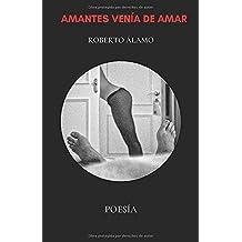 AMANTES VENÍA DE AMAR