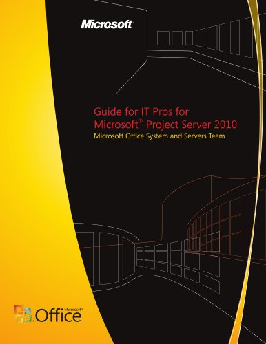 Guide for IT Pros for Microsoft Project Server 2010
