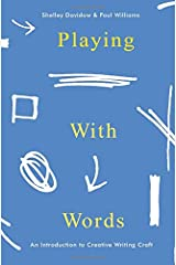 Playing With Words: A Introduction to Creative Craft Paperback