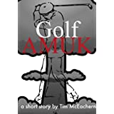 Golf Amuk (Adventures of the Fighting 19th) (English Edition)