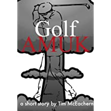 Golf Amuk (Adventures of the Fighting 19th)