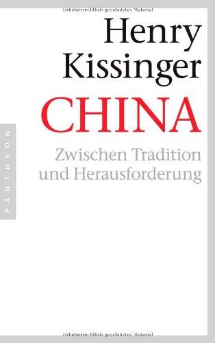 Buchseite und Rezensionen zu 'China: Zwischen Tradition und Herausforderung' von Henry A. Kissinger