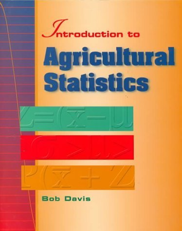 Introduction to Agricultural Statistics by Bob Davis (1999-12-30)