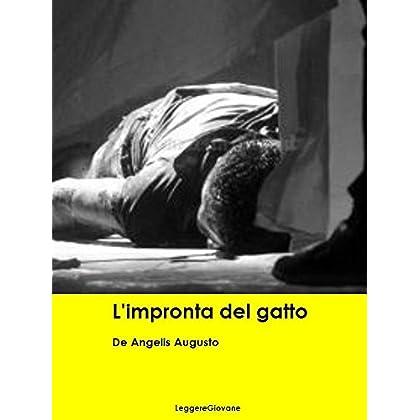 De Angelis Augusto. L'impronta Del Gatto (Leggere Giovane Gialli)