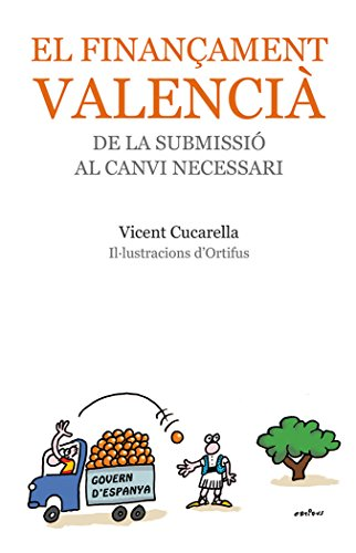 El Finançament Valencià Una Història De Submissió (Bromera Actual)