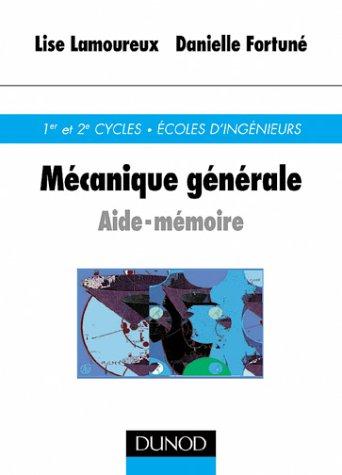 Aide-mémoire de mécanique générale