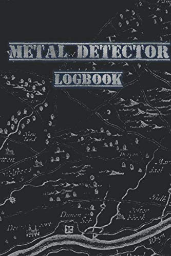 metal detector logbook: logbook to write down details of items found during metal detecting