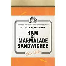 Ham and Marmalade Sandwiches