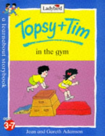 Topsy and Tim in the gym