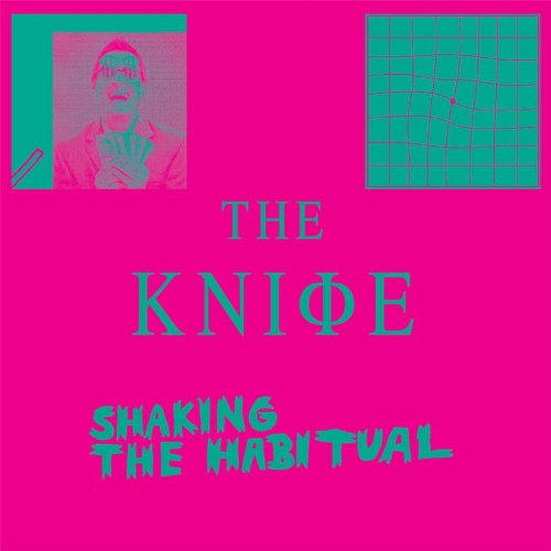 The Knife: Shaking The Habitual (Deluxe Edition) (Audio CD)