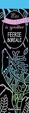 Féerie boréale : Mes marque-pages à gratter par Zottino