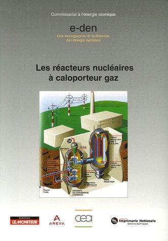 Rédacteurs nucléaires à caloporteur gaz