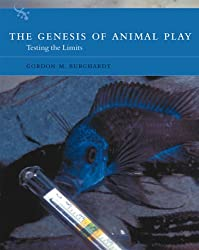 The Genesis of Animal Play: Testing the Limits (A Bradford Book)