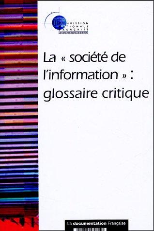 La société de l'information : Glossaire critique par Catherine Souyri