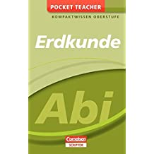 Pocket Teacher Abi Erdkunde: Kompaktwissen Oberstufe (Cornelsen Scriptor - Pocket Teacher)