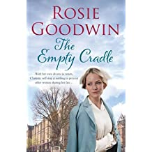 [(The Empty Cradle)] [ By (author) Rosie Goodwin ] [October, 2013]