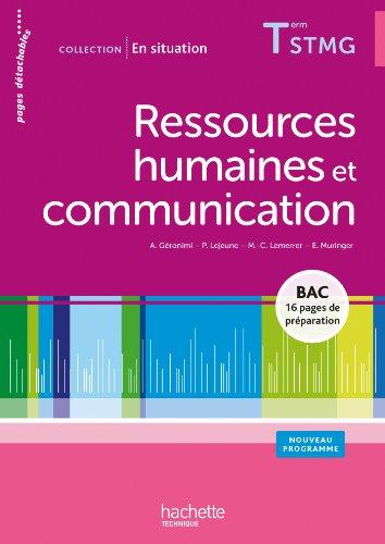 Ressources humaines et communication Terminale STMG - Livre élève consommable - Ed.2013 par Pascale Lejeune