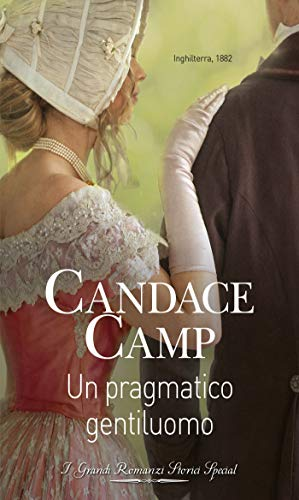 Un pragmatico gentiluomo: I Grandi Romanzi Storici Special (Montclair-de Vere Vol. 2) (Italian Edition)