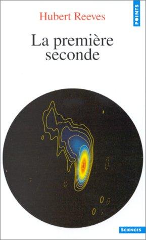 Dernières nouvelles du cosmos Tome 2 : La première seconde