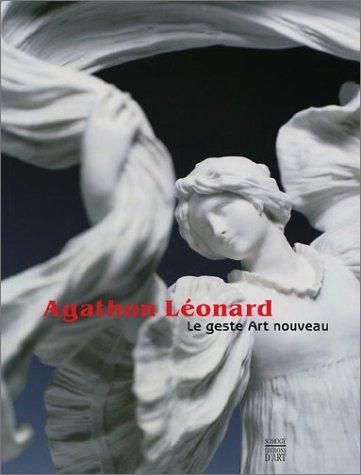 Agathon Léonard : Le Geste Art nouveau