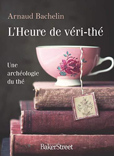 L'heure de véri-thé par Arnaud Bachelin