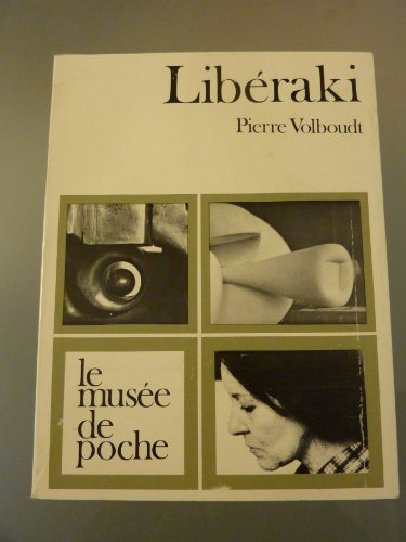 Liberaki, le musee de poche par Par Pierre Volboudt