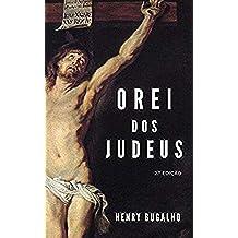 O Rei dos Judeus (Portuguese Edition)