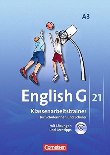 English G 21 - Ausgabe A: Band 3: 7. Schuljahr - Klassenarbeitstrainer mit Lösungen und CD