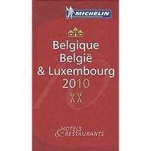 Belgique België & Luxembourg : Hotels & Restaurants