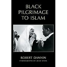 Black Pilgrimage to Islam (English Edition)