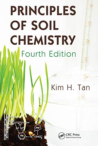 Principles of Soil Chemistry (Books in Soils, Plants, and the Environment) (English Edition)