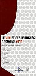 Le vin et ses marchés : Annales 2011