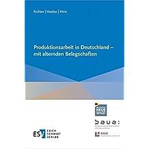 Produktionsarbeit in Deutschland - mit alternden Belegschaften