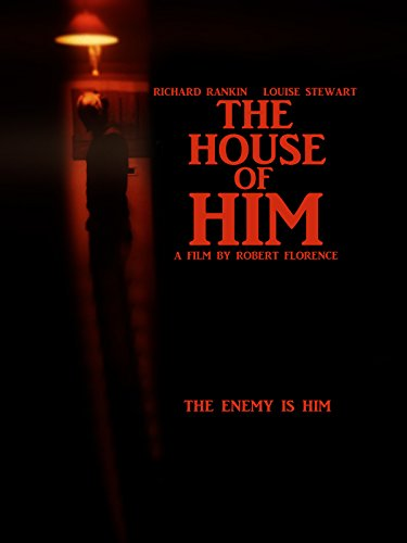 The House Of Him
