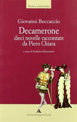 Decamerone. Dieci novelle raccontate da Piero Chiara