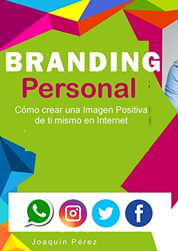 BRANDING: Estrategias de Imagen y Comunicación Online por Joaquín Pérez