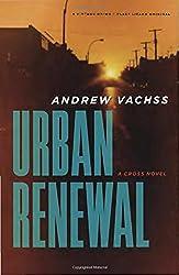Urban Renewal: A Cross Novel (Vintage Crime/Black Lizard)