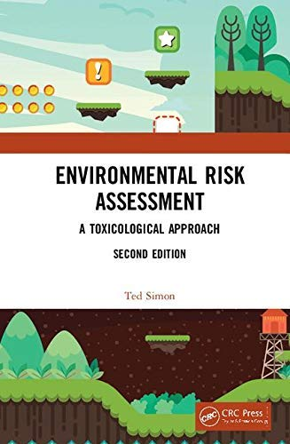Environmental Risk Assessment: A Toxicological Approach (English Edition)