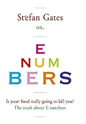 Stefan Gates on E Numbers (English Edition)