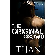 The Original Crowd (English Edition)