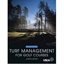 [(Turf Management for Golf Courses)] [Author: James B. Beard] published on (October, 2001)