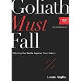 Goliath Must Fall Video: Winning the Battle Against Your Giants, Six Sessions