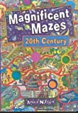 Magnificent Mazes 20Th Century by MindWare