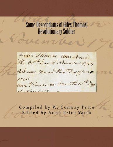 Some Descendants of Giles Thomas, Revolutionary Soldier